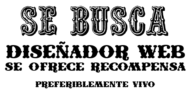Se busca diseador web. Se ofrece recompensa. Preferiblemente vivo.
